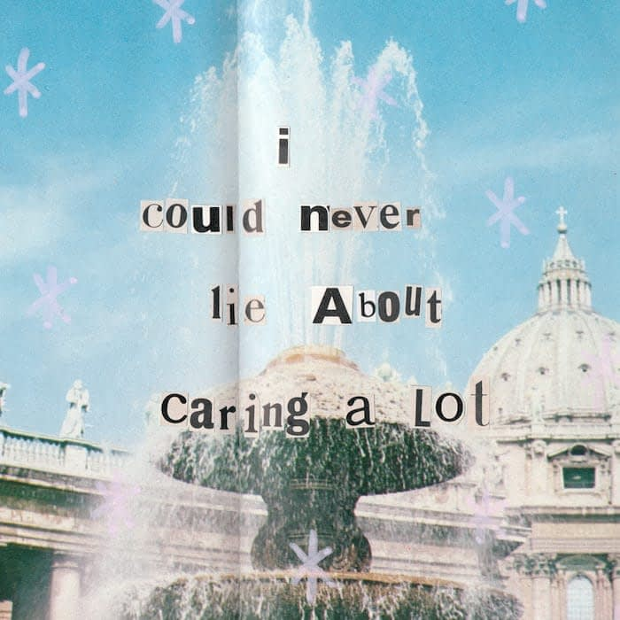 Collage art with fountain and text saying I could never lie about caring a lot by Mya Naguit from Paper Puso