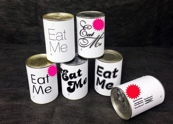 Eat me cans
