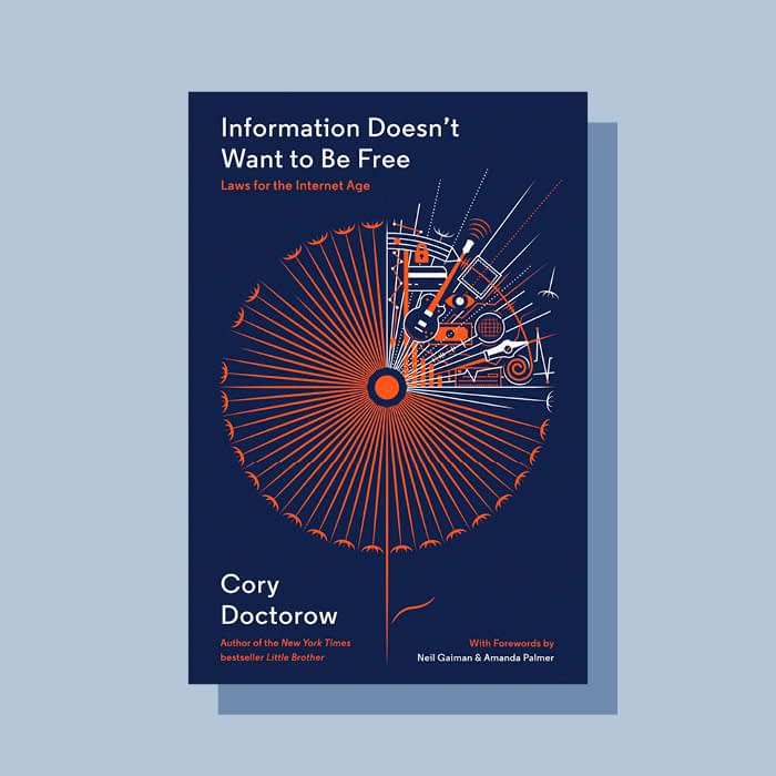 Information doesnt want to be free book by Cory Doctorow