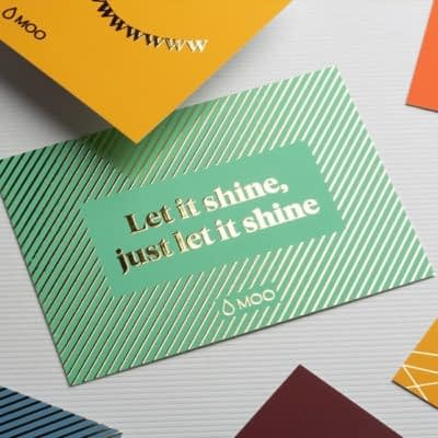 """MOO business card design using gold foil material, reading """"Let it shine, just let it shine"""""""